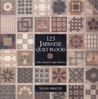 125 Japanese Quilt Blocks by Susan Briscoe for Simon and Schuster