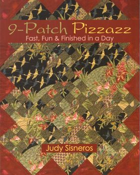 9Patch Pizzazz by Judy Sisneros