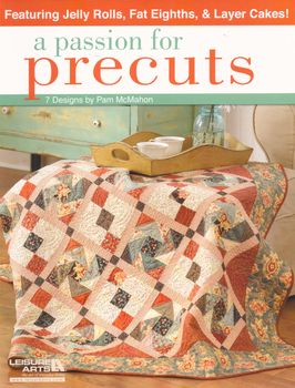 A Passion For Precuts by Pam McMahon