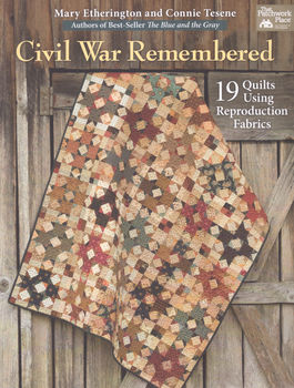 CIVIL WAR REMEMBERED from That Patchwork Place Martingale