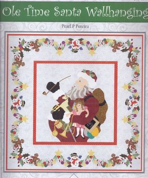 Christmas Applique Wall hanging andquotOld Time Santaandquot