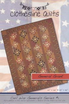 Civil War Quilt Pattern General Grant by Clothesline Quilts