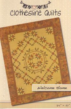 Civil War Quilt Pattern Welcome Home by Clothesline Quilt Patterns