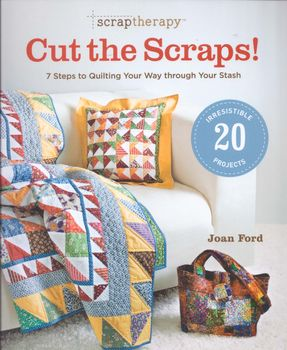 Cut The Scraps by Joan Ford for Taunton Press