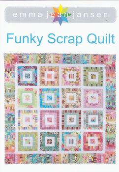 Funky Scrap Quilt by Emma Jean Jansen
