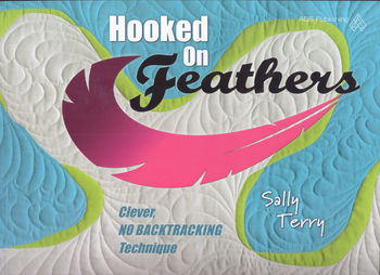 Hooked On Feathers by Sally Terry for AQS Publishing
