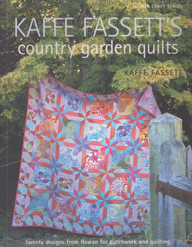 Kaffe Fassettand39s Country Garden Quilts Book