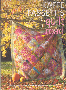 Kaffe Fassettsand39 Quilt Road Book by Rowan