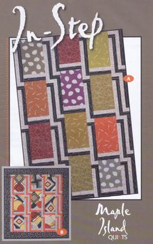 Maple Island Quilts Patchwork Pattern andquotInStepandquot