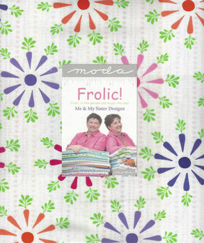 Moda Frolic Layer Cake Precut Squares 10andquot x 42 by Me and My Sister 22310LC