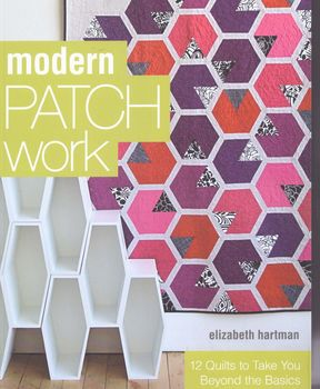 Modern Patchwork by Elizabeth Hartman for Stashbooks