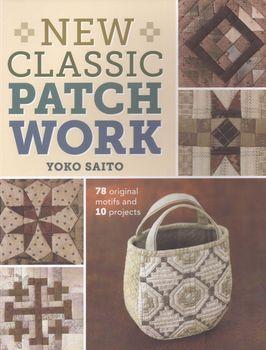 New Classic Patchwork by Yoko Saito