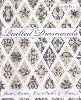Quilted Diamonds Jane Austin Jane Stickle and Friends from Linda Franz