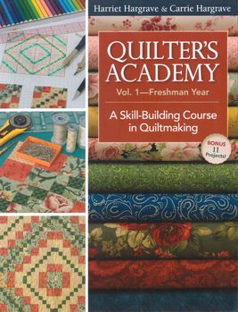 Quilters Academy  Volume One