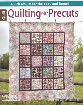 Quilting with Precuts by Sue Marsh