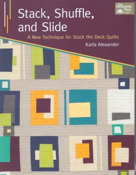 STACK SHUFFLE AND SLIDE BY KARLA ALEXANDER