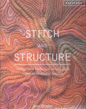 STITCH AND STRUCTURE BY JEAN DRAPER FOR BATSFORD BOOKS