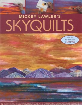 Skyquilts by Mickey Lawler for CandT