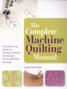THE COMPLETE MACHINE QUILTING MANUAL by Poole from Search Press
