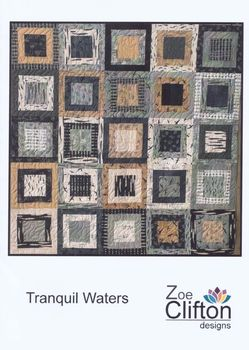 TRANQUIL WATERS QUILT PATTERN BY ZOE CLIFTON DESIGNS