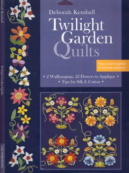 Twilight Garden Quilts by Deborah Kemball
