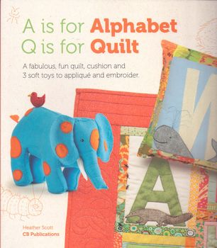 a is for alphabet q is for quilt