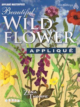 beautiful wildflower applique by zena thorpe