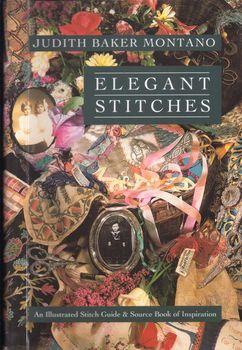 elegant stitches by judith baker montano