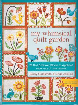 my whimsical quilt garden from piece oand39 cake