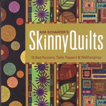 skinny quilts from kim schaefer for candt