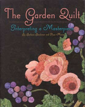 the garden quilt by barbara brackman and ilyse moore