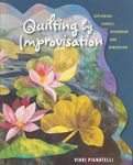 quilting by improvisation by vikki pignatelli for dragonthreads