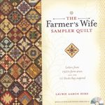 the farmers wife sampler quilt by laurie aaron hird for krause publications