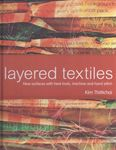 layered textiles by kim thittichai for batsford