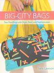 Big City Bags by Sara Lawson