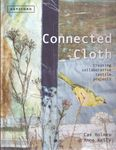 Connected Cloth by Cas Holmes & Anne Kelly