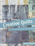 Creative Quilts by Sandra Meech