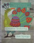 Creative Texturing by Sue Spargo