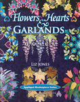 Flowers Hearts & Garlands Quilt by Liz Jones from AQS Publishing