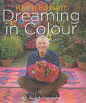 "Kaffe Fassett ""Dreaming In Colour"" Autobiography"