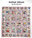 "Kim McLean New Animal Album 90""x 90"" Quilt Pattern"