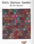 Kim's Glorious Garden Quilt Pattern Directions by Kim McLean