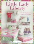 Little Lady Liberty Book by Alice Caroline for D&C