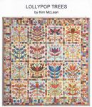 Lollypop Trees Quilt Pattern by Kim McLean