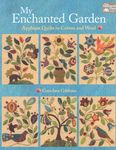 My Enchanted Garden by Gretchen Gibbons