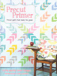 PRECUT PRIMER by Me and My Sister Designs for its so emma publications