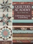 Quilters Academy Vol.4-Senior Year by harriet and Carrie Hargrave