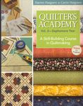 Quilters Academy Vol. 2- Sophomore Year by Harriet and Carrie Hargrave