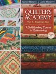 Quilters Academy - Volume One