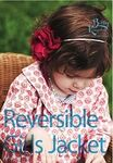 Reversible Girls Jacket Pattern by Bettsy Kingston BK200 Sizes 3-9 years.